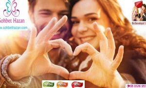 Sohbethazan – Aşk Sevgi  nedir?