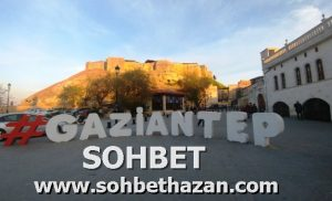 Gaziantep Sohbet
